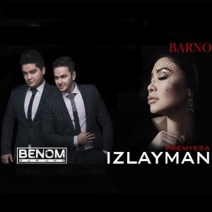 Benom guruhi & Barno-Izlayman Premyera haqida